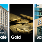 Investment in Real Estate vs Gold vs Bank – What's The Best Option?