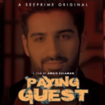 Muneeb Butt & Saifee Hasan Starrer See Prime Short 'Paying Guest' Out Now
