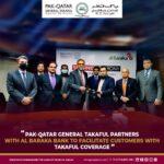 Pak-Qatar General Takaful Partners with Al Baraka Bank (Pakistan) for Takaful Coverage