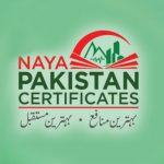 Your Complete Guide to Investing in Naya Pakistan Certificates